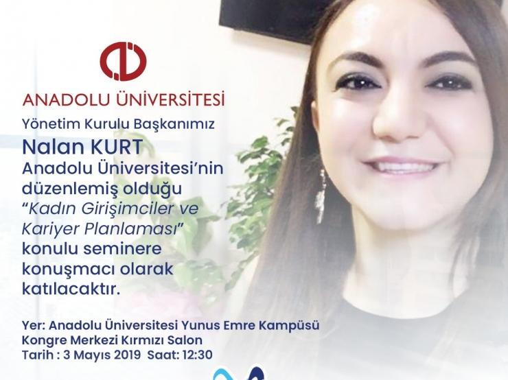 Anadolu Üniversitesi Kadın Girişimciler ve Kariyer Planlaması Seminerinde Görüşelim