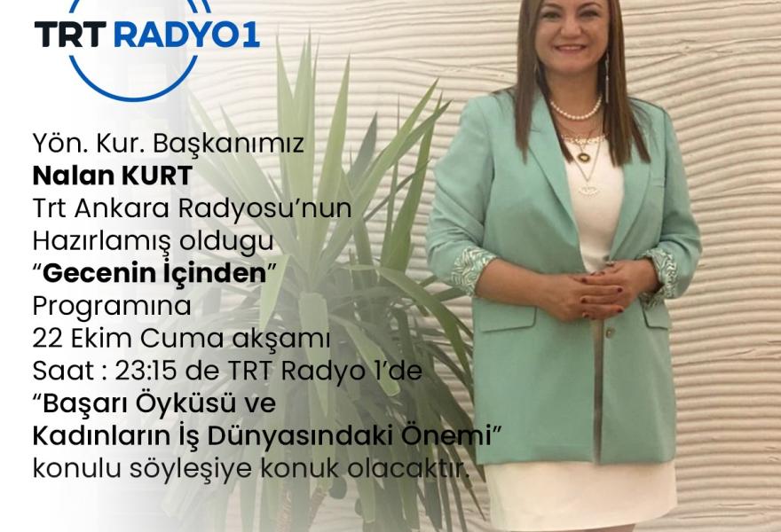 Yönetim Kurulu Başkanımız TRT Radyo 1 Canlı Yayın Konuğu